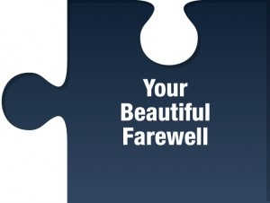 Your Beautiful Farewell